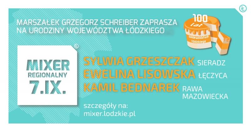 Mixer Regionalny - urodziny województwa łódzkiego