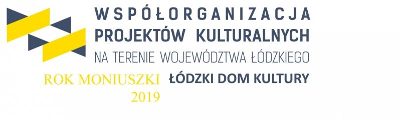 Współorganizacja projektów kulturalnych w ramach obchodów Roku Moniuszki 2019