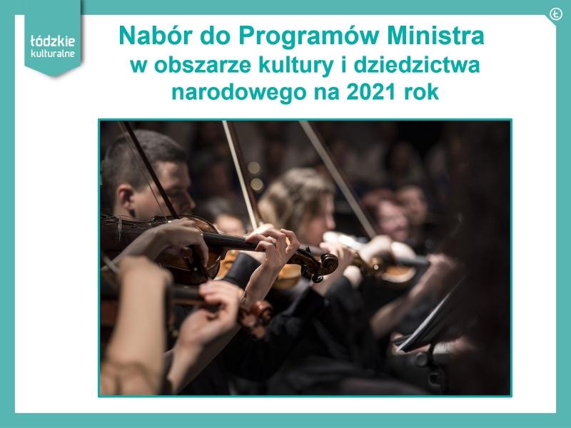 Nabór do Programów Ministra w obszarze kultury i dziedzictwa narodowego na 2021 rok.