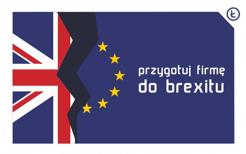 Przedsiębiorco - przygotuj swoją firmę na brexit!