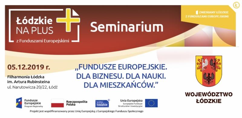 Fundusze Europejskie dla biznesu, nauki i mieszkańców - seminarium