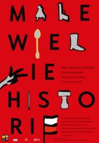 """""""Małe Wielkie Historie"""" – akcja zbierania pamiątek historycznych"""