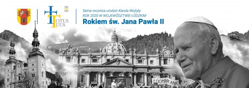 Rok Papieski w Województwie Łódzkim - czekamy na wasze wspomnienia.