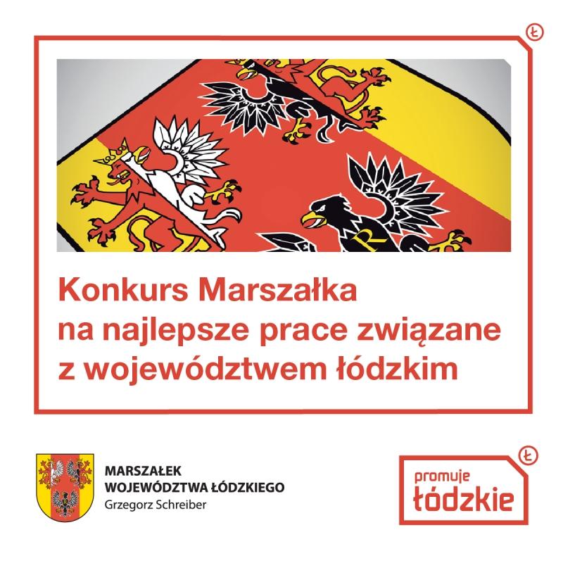 Zarząd Województwa Łódzkiego ogłasza konkurs o przyznanie nagród Marszałka Województwa Łódzkiego za najlepsze rozprawy i prace tematycznie związane z województwem łódzkim w 2020 roku
