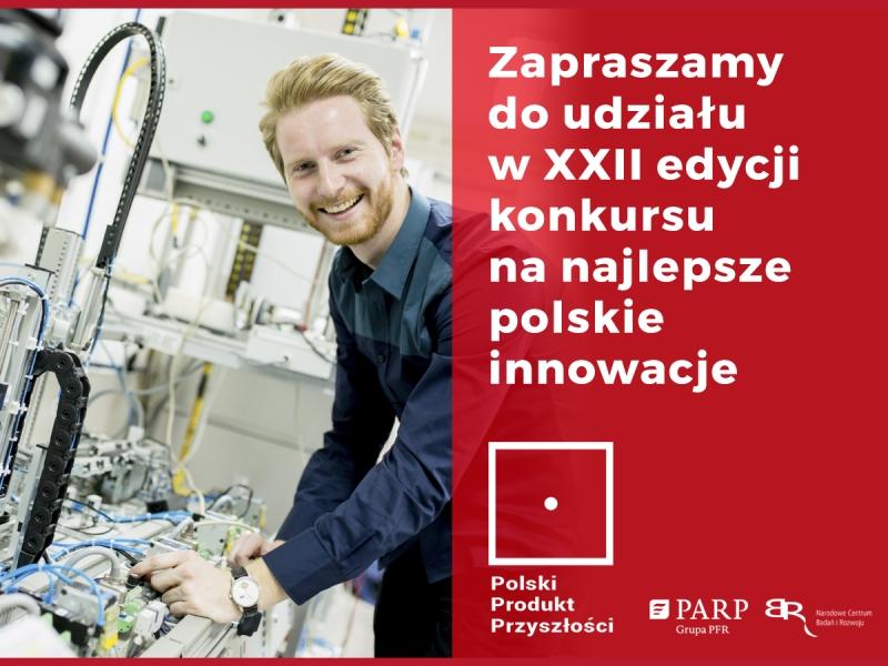 Polski Produkt Przyszłości - konkurs
