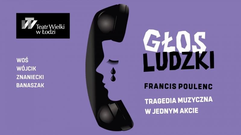Premiera spektaklu GŁOS LUDZKI na antenie TVP3 Łódź.