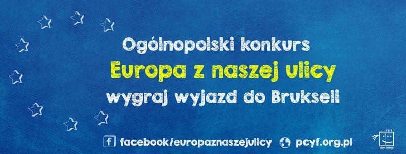 """Konkurs """"Europa z naszej ulicy"""""""