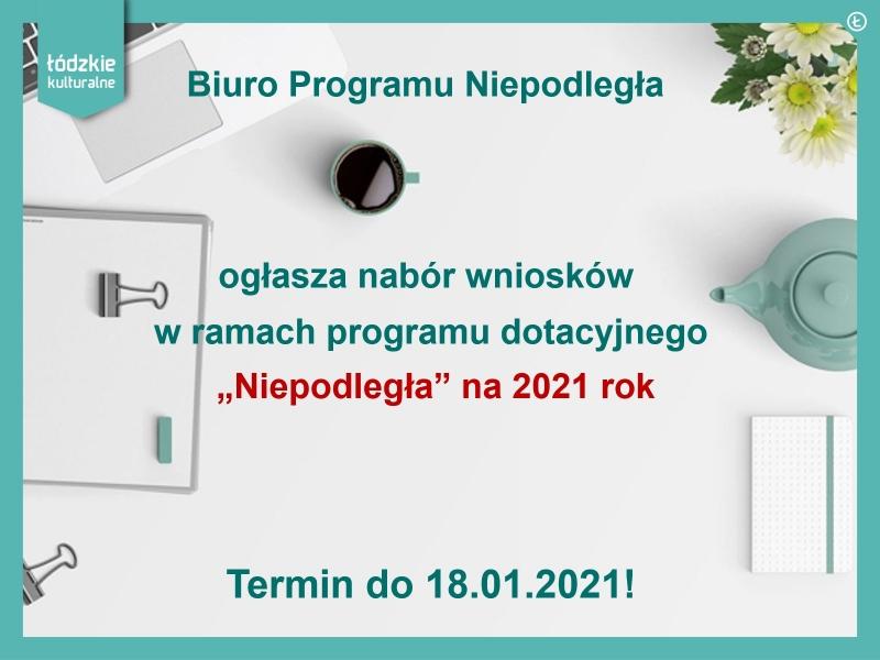 """Nabór w ramach programu dotacyjnego """"Niepodległa"""" na 2021 rok."""