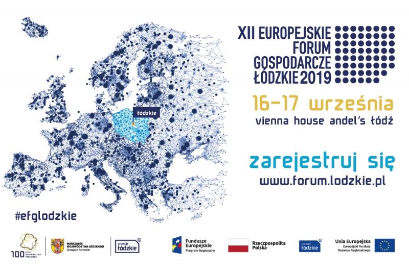 XII Europejskie Forum Gospodarcze - Łódzkie 2019