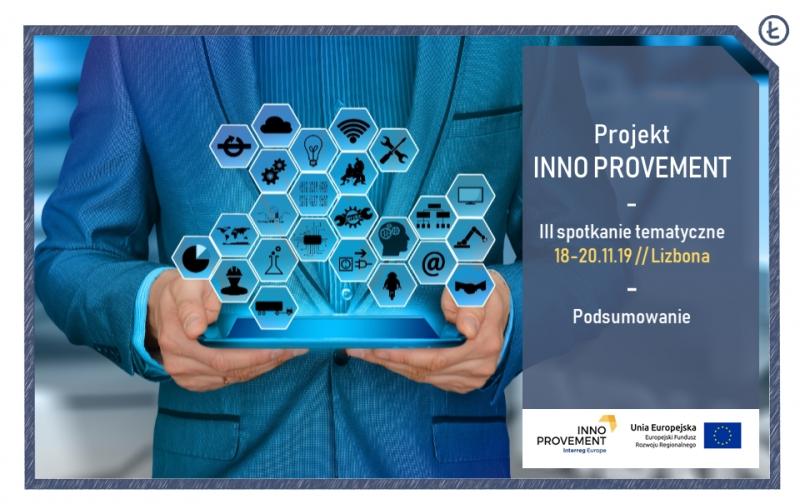 Projekt INNO PROVEMENT. Podsumowanie III warsztatów tematycznych